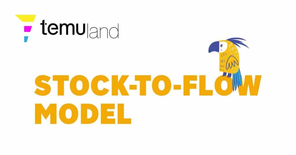 temuland crypto glossary stock-to-flow model