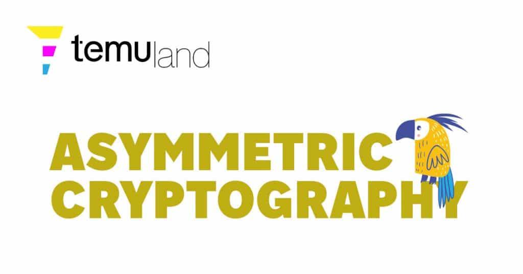 temuland crypto glossary asymmetric cryptography