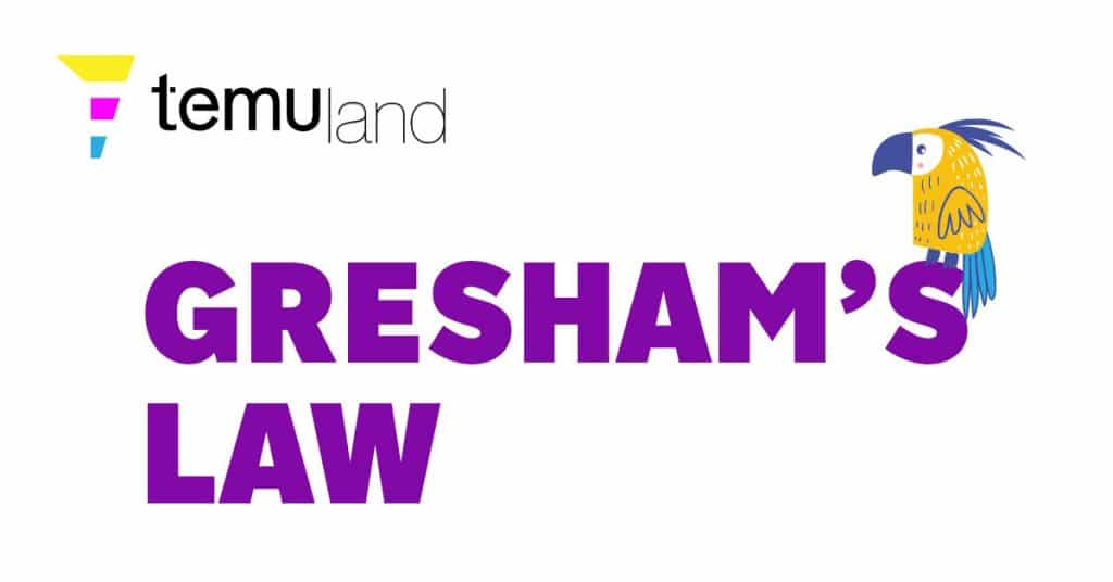 Gresham's law says that legally overvalued currency will tend to drive legally undervalued currency out of circulation.