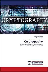 Cryptography: Symmetric and Asymmetric key