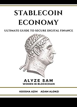 Stablecoin Economy: Ultimate Guide to Secure Digital Finance